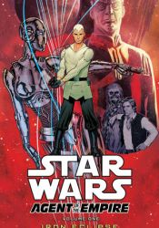 Star Wars: Agent of the Empire, Volume 1: Iron Eclipse Pdf Book