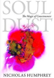 Soul Dust: The Magic of Consciousness Pdf Book