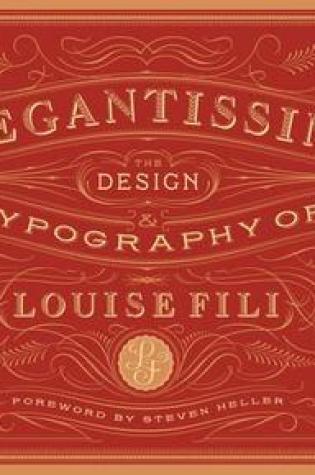 Elegantissima: The Design and Typography of Louise Fili Book Pdf ePub