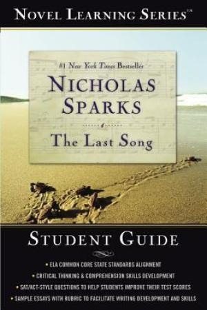 The Last Song--Student Guide (Novel Learning Series)