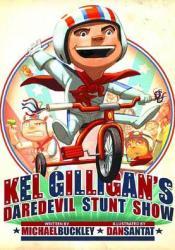 Kel Gilligan's Daredevil Stunt Show Pdf Book