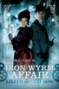 The Iron Wyrm Affair (Bannon & Clare, #1)