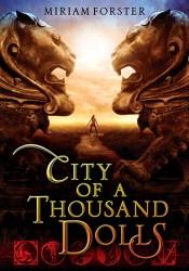 City of a Thousand Dolls (Bhinian Empire, #1) Pdf Book
