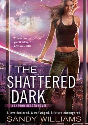 The Shattered Dark (Shadow Reader, #2) Pdf Book