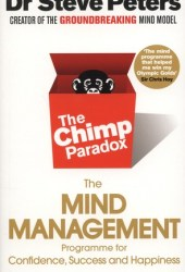 The Chimp Paradox: The Acclaimed Mind Management Programme to Help You Achieve Success, Confidence and Happiness Book Pdf