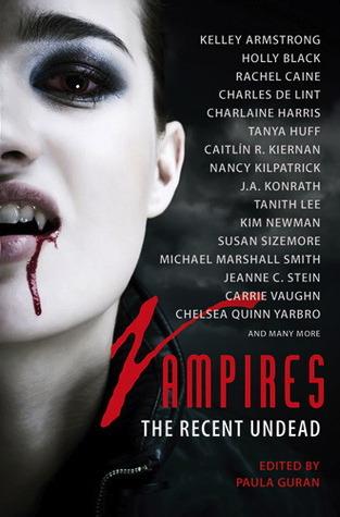 Vampires: The Recent Undead