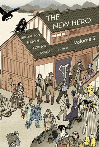 The New Hero: Volume 2 (The New Hero, #2)