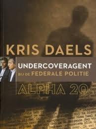 Alpha 20: undercoveragent bij de federale politie