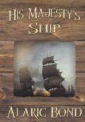 His Majesty's Ship (Fighting Sail, #1) Pdf Book