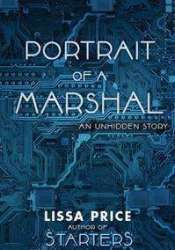 Portrait of a Marshal: The 2nd Unhidden Story (Starters, #1.25) Pdf Book
