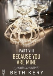 Because I Am Yours (Because You Are Mine, #1.8) Pdf Book