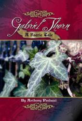 Gabriel Thorn: A Faerie Tale
