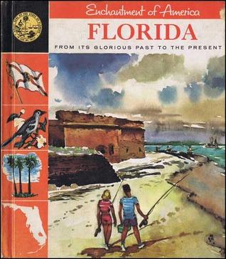 Florida: Enchantment of America