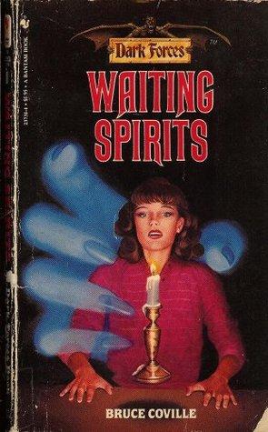 Waiting Spirits (Dark Forces #11)