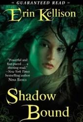 Shadow Bound (Shadow, #1)