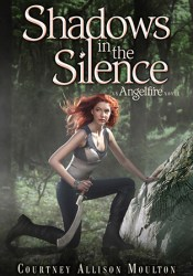 Shadows in the Silence (Angelfire, #3) Pdf Book