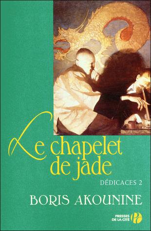 Le chapelet de Jade et autres nouvelles (Dédicace, #2)