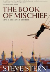 The Book of Mischief: New and Selected Stories Pdf Book
