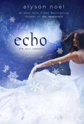Echo (Soul Seekers, #2)