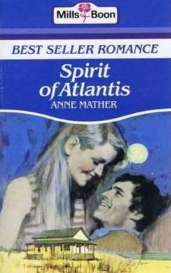 Spirit of Atlantis by Anne Mather