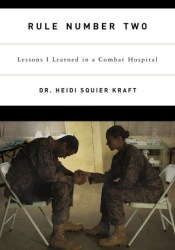 Rule Number Two: Lessons I Learned in a Combat Hospital Pdf Book