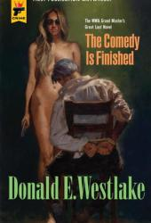 The Comedy is Finished (Hard Case Crime #105) Book Pdf