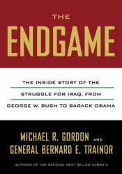 The End Game: The Inside Story of the Struggle for Iraq, from George W. Bush to Barack Obama Pdf Book