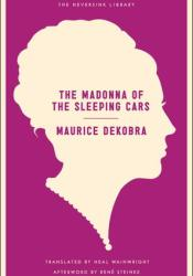 The Madonna of the Sleeping Cars Pdf Book