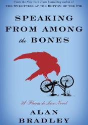 Speaking from Among the Bones (Flavia de Luce, #5) Pdf Book
