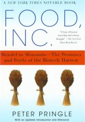 Food, Inc.: Mendel to Monsanto--The Promises and Perils of the Biotech Harvest Pdf Book