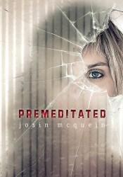 Premeditated Pdf Book