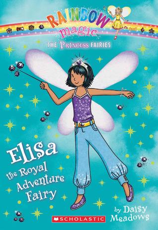 Elisa the Royal Adventure Fairy by Daisy Meadows