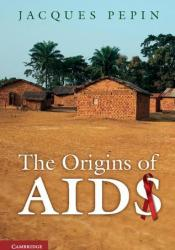 The Origins of AIDS Pdf Book