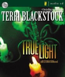 True Light (Restoration, #3)