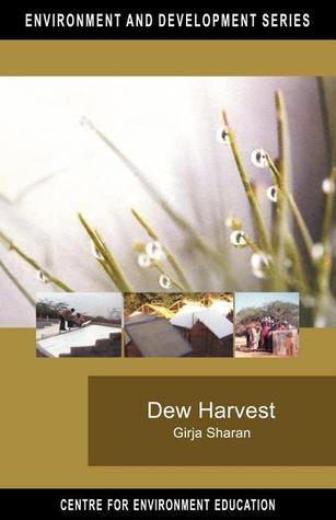Dew Harvest: To Supplement Drinking Water Sources in Arid Coastal Belt of Kutch