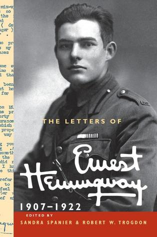 The Letters of Ernest Hemingway: Volume 1, 1907-1922