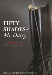 Fifty Shades of Mr Darcy: A Parody Pdf Book