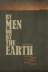 By Men or By the Earth