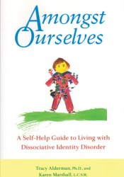 Amongst Ourselves: A Self-Help Guide to Living with Dissociative Identity Disorder Pdf Book