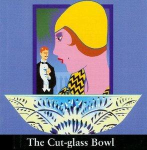 The Cut-Glass Bowl