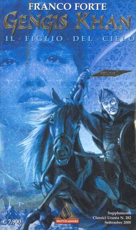 Gengis Khan, Il figlio del cielo