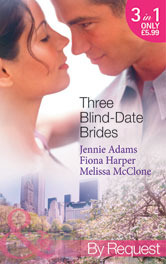 Three Blind-Date Brides