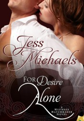For Desire Alone (Mistress Matchmaker, #2) Pdf Book
