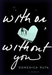 With or Without You Pdf Book
