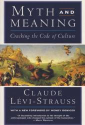 Myth and Meaning: Cracking the Code of Culture Pdf Book