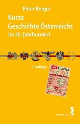Kurze Geschichte Österreichs im 20. Jahrhundert