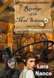 Revenge of the Mad Scientist (Airship Adventure Chronicles #1) Pdf Book