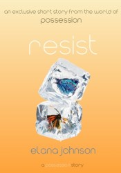 Resist (Possession, #0.5) Pdf Book