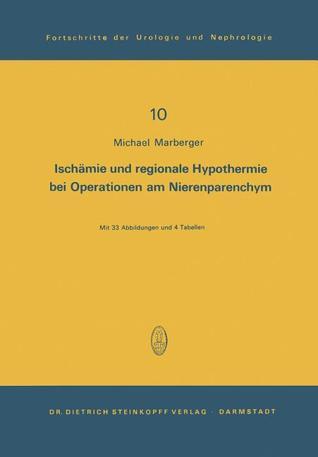 Ischamie Und Regionale Hypothermie Bei Operationen Am Nierenparenchym