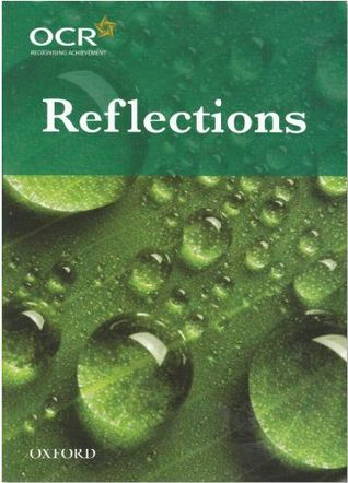 Reflections: The OCR collection of Literacy Heritage and Contemporary poetry